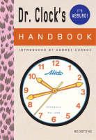 Dr. Clock's Handbook (Hardback)
