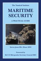 Maritime Security: A Practical Guide (Paperback)