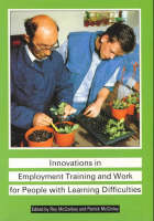 Innovations in Employment Training and Work for People with Learning Difficulties (Paperback)