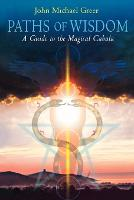 Paths of Wisdom: A Guide to the Magical Cabala (Paperback)
