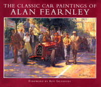 The Classic Car Paintings of Alan Fearnley (Hardback)