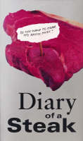 Diary of a Steak - New Writing (Paperback)