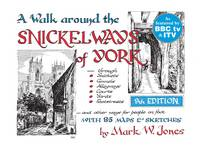 A Walk Around the Snickelways of York