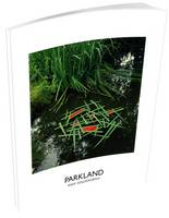 Parkland: Andy Goldsworthy (Paperback)