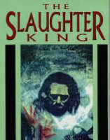 The Slaughter King (Paperback)