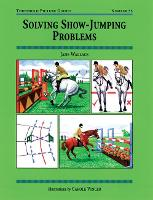 Solving Show-Jumping Problems - Threshold Picture Guide No. 33 (Paperback)