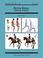 Better Riding Through Exercise - Threshold Picture Guide No. 42 (Paperback)