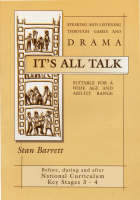It's All Talk: Speaking and Listening Through Games and Drama (Paperback)