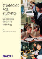 Strategies for Studying: Active Approaches to Study for Success at A level, GNVQ's and Highers (Paperback)