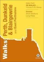Walks Perth, Dunkeld & Blairgowrie: And East Perthshire - Hallewell Pocket Walking Guides (Paperback)