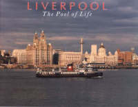 Liverpool: The Pool of Life (Paperback)
