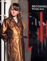 Michelle Sank: Becoming (Hardback)