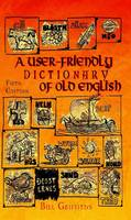 A User-friendly Dictionary of Old English and Reader (Paperback)