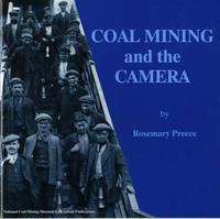 Coal Mining and the Camera