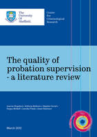 The Quality of Probation Supervision - A Literature Review (Paperback)