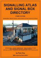 SignalIing Atlas and Signal Box Directory: Great Britain and Ireland (Paperback)