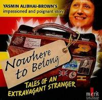 Nowhere to Belong: Tales of an Extravagant Stranger (CD-Audio)