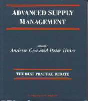 Advanced Supply Management: The Best Practice Debate (Paperback)