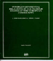 Intergovernmental Relations in the Member States of the European Community: A Bibliographical Study Guide (Paperback)