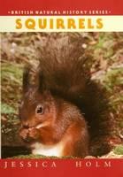 Squirrels - British Natural History Series (Hardback)
