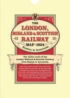London Midland & Scottish Railway Map 1924 Euston to Inverness (Sheet map)