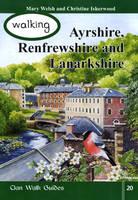 Walking Ayrshire, Renfrewshire and Lanarkshire - Walking Scotland Series Vol. 20 (Paperback)