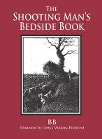 The Shooting Man's Bedside Book