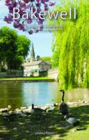 Bakewell Guide and Souvenir - Guide Book (Paperback)