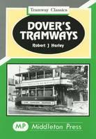 Dover's Tramways - Tramways Classics (Hardback)