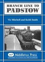 Branch Line to Padstow - Branch Lines (Hardback)