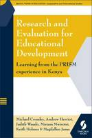 Research and Evaluation for Educational Development: Learning from the Prism Experience in Kenya (Paperback)