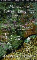Music, in a Foreign Language (Paperback)