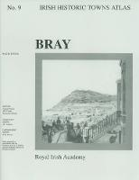 Bray - Irish Historic Towns Atlas 9 (Sheet map, folded)