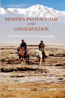 Modern Pastoralism and Conservation: Old Problems, New Challenges (Paperback)