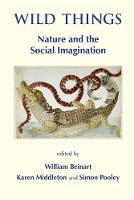 Wild Things: Nature and the Social Imagination (Paperback)