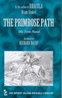 The Primrose Path - Desert Island Dracula Library S. (Hardback)