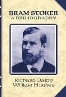 Bram Stoker: a Bibliography (Paperback)