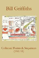Collected Poems & Sequences (1981-91) (Paperback)
