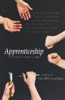 Apprenticeship: The Necessity of Learning by Doing (Paperback)