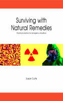 Surviving with Natural Remedies (Paperback)
