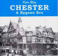Chester: A Bygone Era (Paperback)