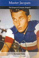 Master Jacques: The Enigma of Jacques Anquetil (Paperback)