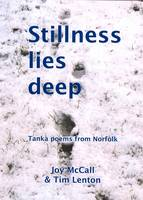 Stillness Lies Deep: Tanka Poems from Norfolk (Paperback)