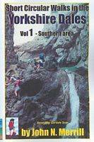 Short Circular Walks in the Yorkshire Dales: Southern Area Vol 1 - Short circular walk guides (Paperback)