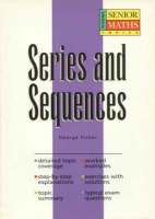 Senior Maths Topics: Series and Sequences (Paperback)