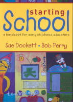 Starting School: A Handbook for Early Childhood Educators (Paperback)