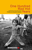One Hundred Red Hot Years: Big Moments of the 20th Century (Paperback)