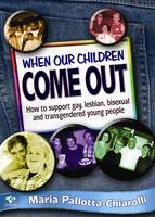 When Our Children Come Out