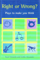 Right or Wrong?: Plays to Make You Think