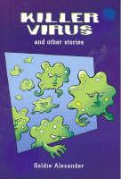 Killer Virus: Short Stories for Boys (Paperback)